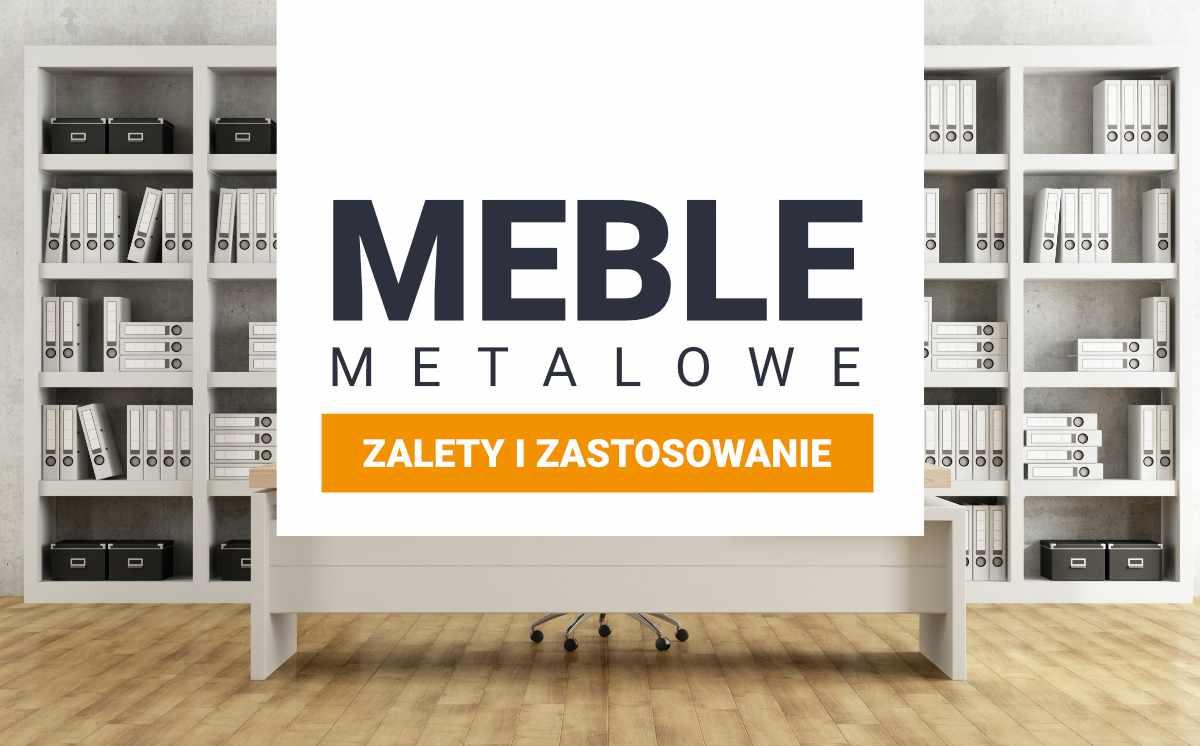 meble metalowe zastosowania