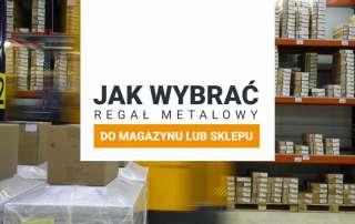jak wybrac regal metalowy do sklepu
