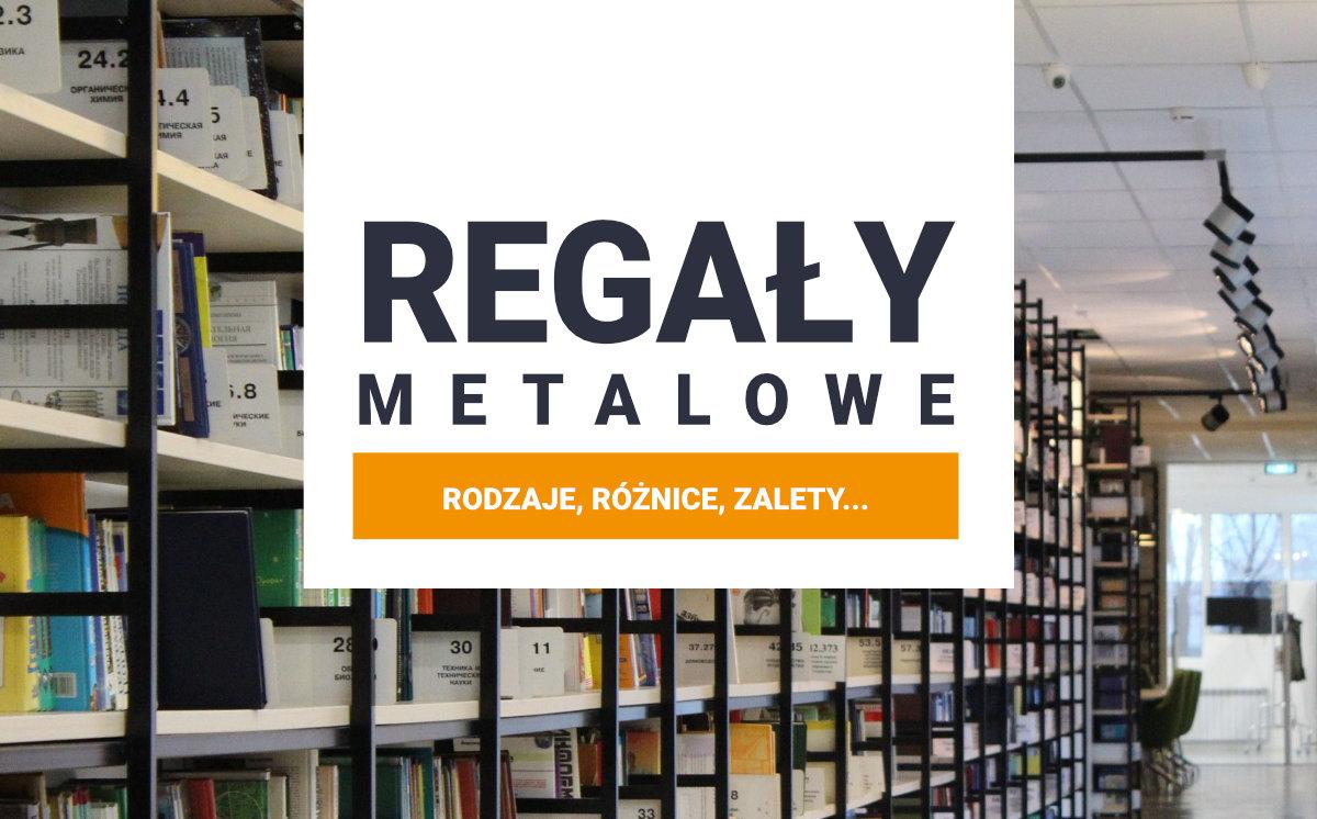 regaly metalowe podzial rodzaje feature